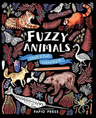 Fuzzy Animals (Touch and Feel Colouring In)