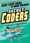 Potions & Parameters (Secret Coders #5)