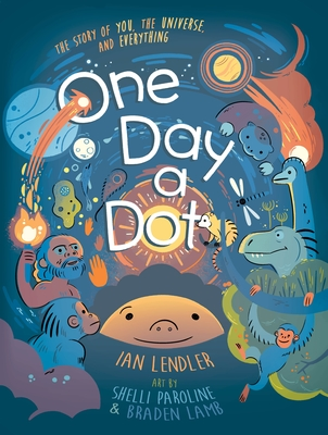 One Day a Dot: The Story of you, the Universe and Everything