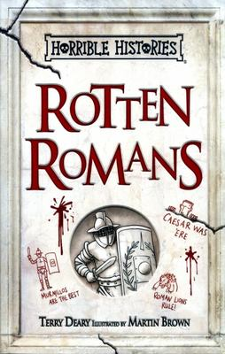 Rotten Romans (Horrible Histories 25th Anniversary Edition)
