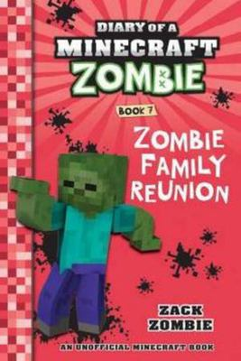 Zombie Family Reunion (Diary of a Minecraft Zombie #7)