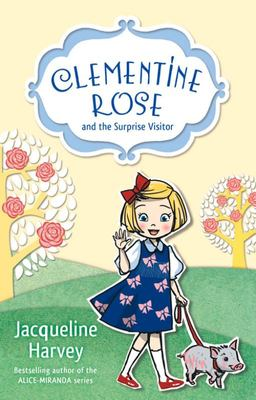 Clementine Rose and the Surprise Visitor (#1)
