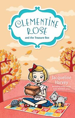 Clementine Rose and the Treasure Box (#6)