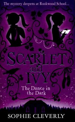 The Dance in the Dark (Scarlet & Ivy #3)