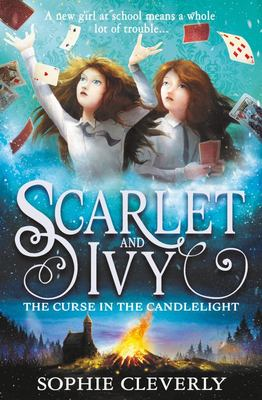 The Curse in the Candlelight (#5 Scarlet & Ivy)