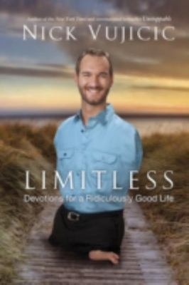 LimitlessDevotions for a Ridiculously Good Life