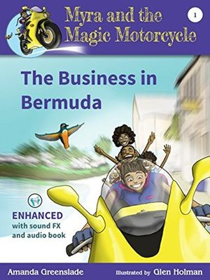Myra and the Magic Motorcycle: The Business in Bermuda