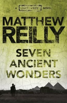 Seven Ancient Wonders (Jack West Jr #1)