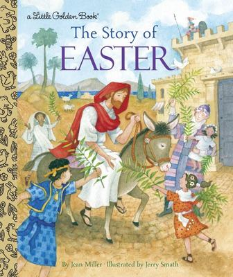 The Story of Easter (Little Golden Book)