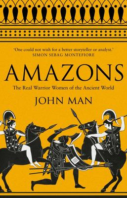 Amazons: Real Warrior Women Of...