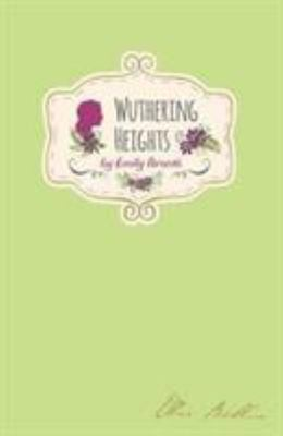 Wuthering Heights - Emily Bronte (Signature Classics)