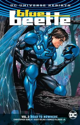 Blue Beetle Vol. 3: Road to Nowhere