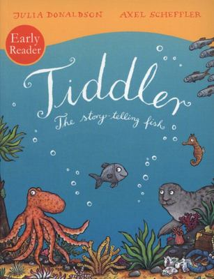 Tiddler: The Story-Telling Fish (Early Reader)