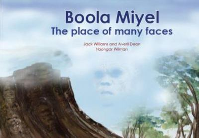 Boola MiyelThe Place of Many Faces