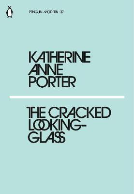 The Cracked Looking-Glass (Mini Modern Classics)