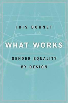 What Works : Gender Equality by Design