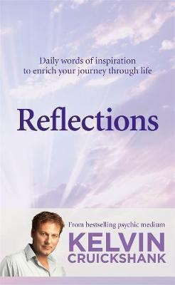 Reflections: Daily Words of Inspiration to Enrich your Journey Through Life
