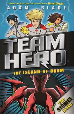 The Island of Doom (Team Hero: Special Bumper Book 2)