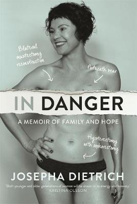 In Danger: A Memoir of Family and Hope