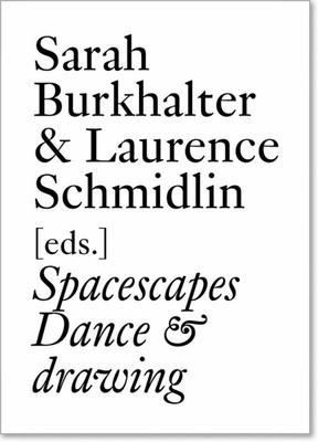 Spacescapes : Dance and Drawing