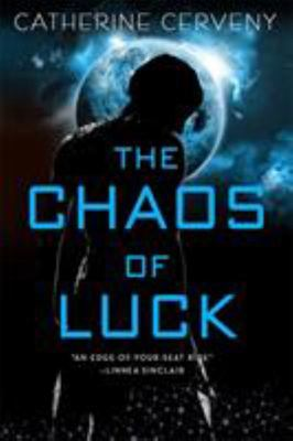 The Chaos of Luck