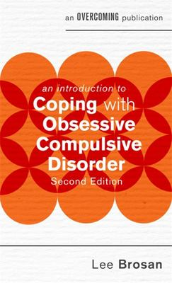 An Introduction to Coping with Obsessive Compulsive Disorder