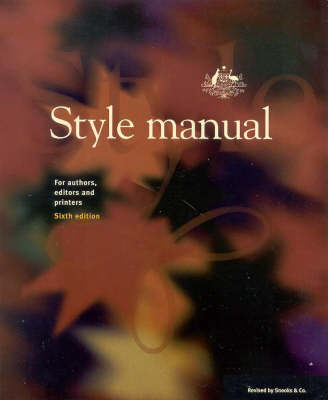 Style Manual: for Authors, Editors and Printers