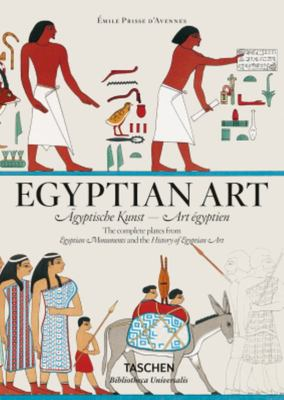Prisse D'avennes: Egyptian Art