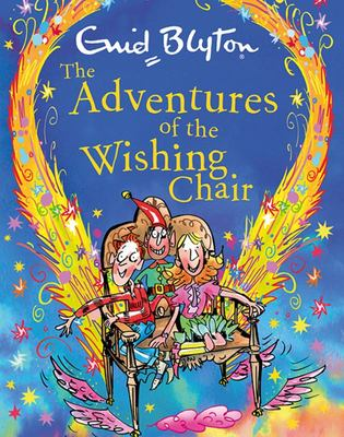 The Adventures of the Wishing-Chair (Gift Edition)
