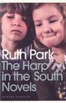 Harp in the South Novels (Missus, The Harp in the South & Poor Man's Orange)
