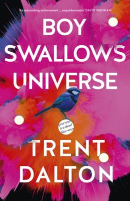 Boy Swallows Universe - Indie Book & Debut Fiction Winner 2019