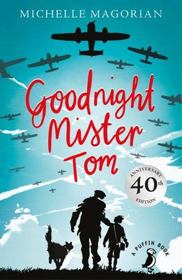 Goodnight Mister Tom (Puffin Modern Classics)