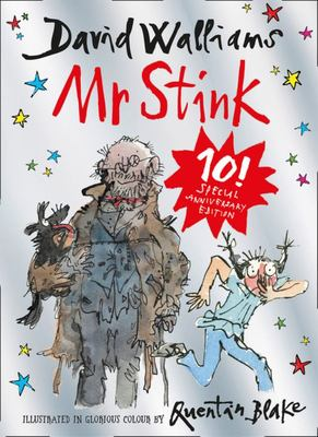 Mr Stink  (10th Anniversary Edition)