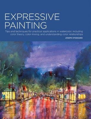 Portfolio: Expressive Painting Tips and Techniques for Practical Applications in Watercolor, Including Color Theory, Color Mixing, and Understanding Color Relationships