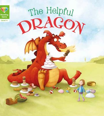 The Helpful Dragon (Reading Gems Level 4)