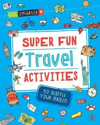 Super Fun Travel Activities to Baffle Your Brain