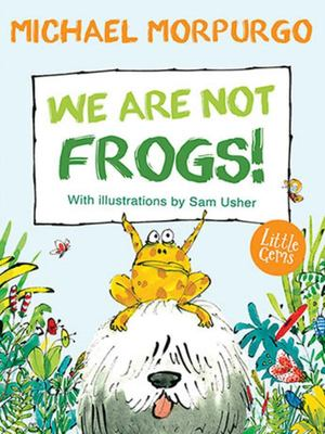 We Are Not Frogs! (Little Gems) IA5-8