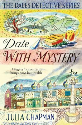 Date with Mystery (#3 The Dales Detective Series)