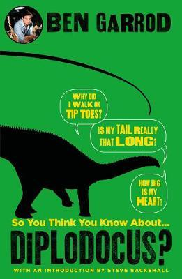 So You Think You Know About Diplodocus?