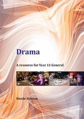 Drama A Resource for Year 11 General