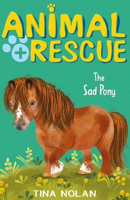 Animal Rescue: The Sad Pony
