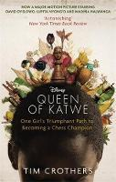 The Queen of Katwe: From One of the Poorest Places on Earth She Grew to be a Champion
