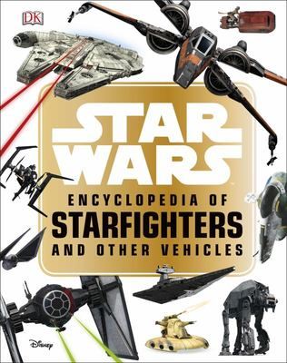 Encyclopedia of Starfighters and Other Vehicles (Star Wars)