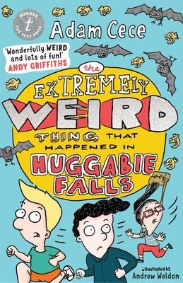 The Extremely Weird Thing that Happened in Huggabie Falls (#1)