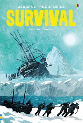 True Stories of Survival (Usborne Young Reading)