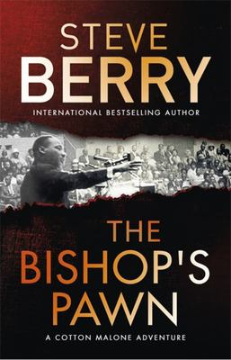 The Bishop's Pawn ( A Cotton Malone Thriller )