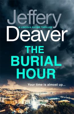 The Burial Hour (Lincoln Rhyme #13)