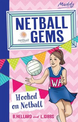 Hooked on Netball (Netball Gems #1)