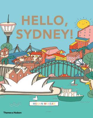Hello Sydney! an Adventure Around the Harbour City