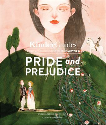 Pride and PrejudiceA Kinderguides Illustrated Learning Guide